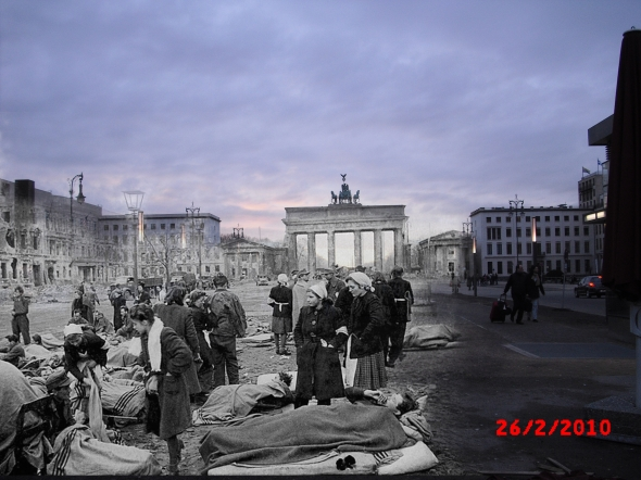 Berlin Now and Then Battle of Berlin Brandenburg Gate World War 2 Refugees